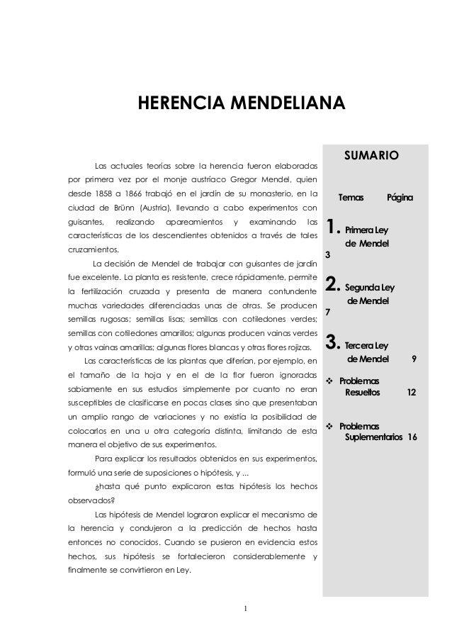 HERENCIA MENDELIANA  Las actuales teorías sobre la herencia fueron elaboradas  por primera vez por el monje austríaco Greg...