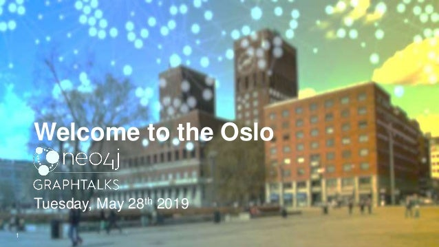 Welcome to the Oslo 1 Tuesday, May 28th 2019
