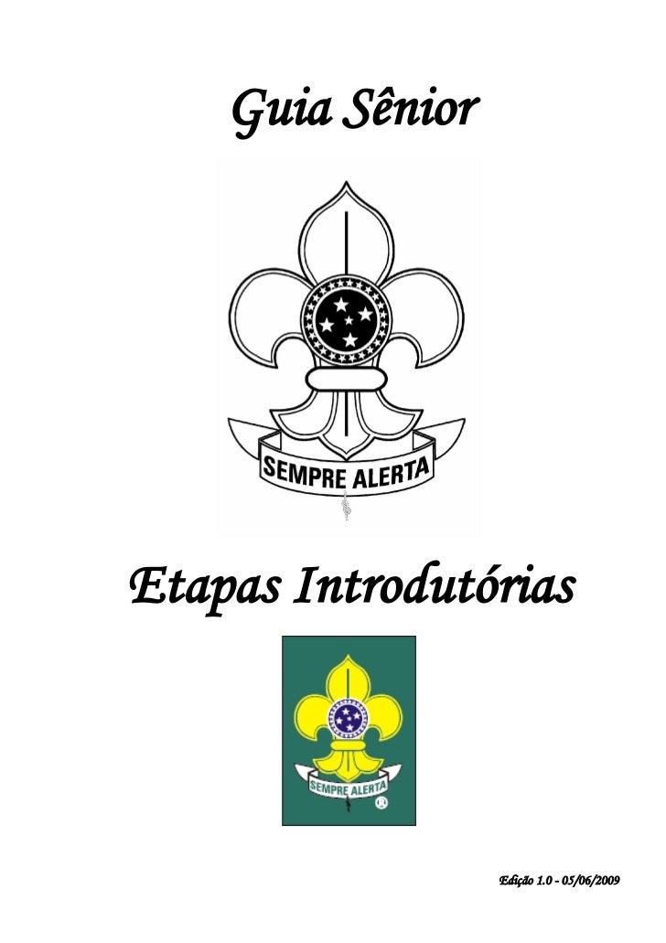 Guia SêniorEtapas Introdutórias                  Edição 1.0 - 05/06/2009