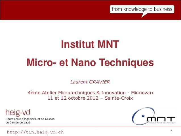 Département des Technologies industrielles TIN                    Institut MNT       Micro- et Nano Techniques            ...