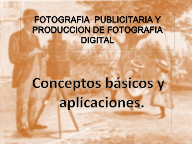 FOTOGRAFIA PUBLICITARIA YPRODUCCION DE FOTOGRAFIADIGITAL
