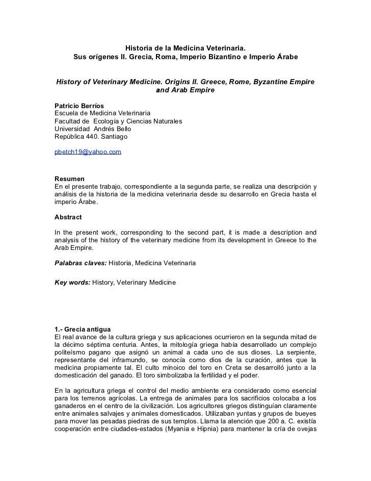 Historia de la Medicina Veterinaria.      Sus orígenes II. Grecia, Roma, Imperio Bizantino e Imperio ÁrabeHistory of Veter...
