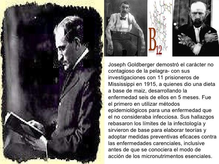 Joseph Goldberger demostró el carácter no contagioso de la pelagra- con sus investigaciones con 11 prisioneros de Mississi...