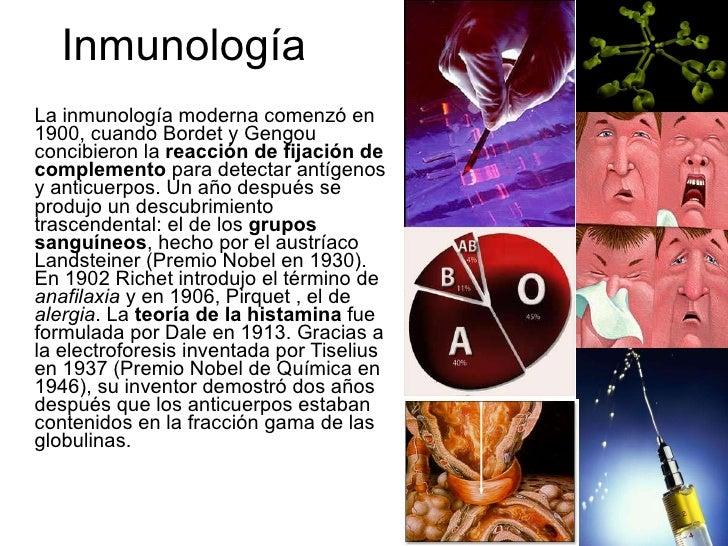Inmunología <ul><li>La inmunología moderna comenzó en 1900, cuando Bordet y Gengou concibieron la  reacción de fijación de...