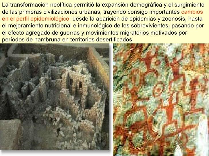 La transformación neolítica permitió la expansión demográfica y el surgimiento de las primeras civilizaciones urbanas, tra...