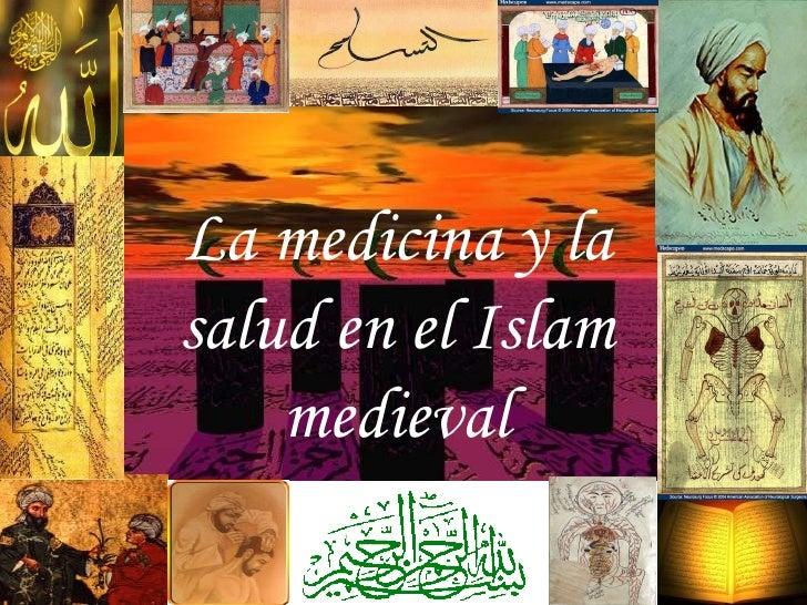 La medicina y la salud en el Islam medieval