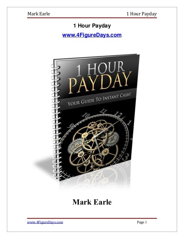 Mark Earle                              1 Hour Payday                      1 Hour Payday                  www.4FigureDays....