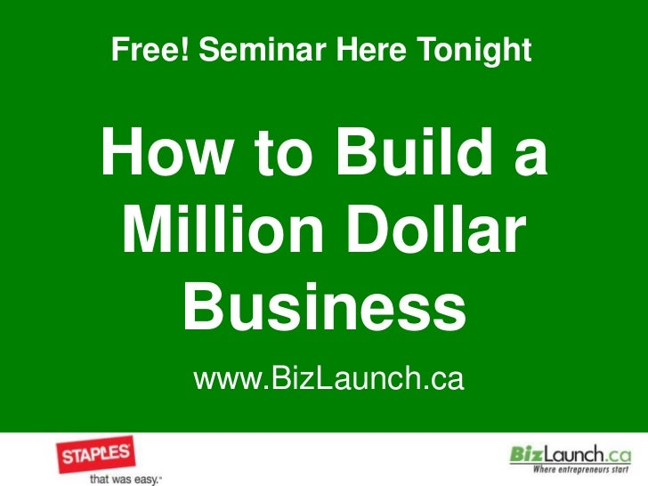 How to Build a Million Dollar Business<br />