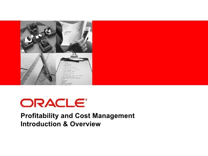 Profitability and Cost ManagementIntroduction & Overview