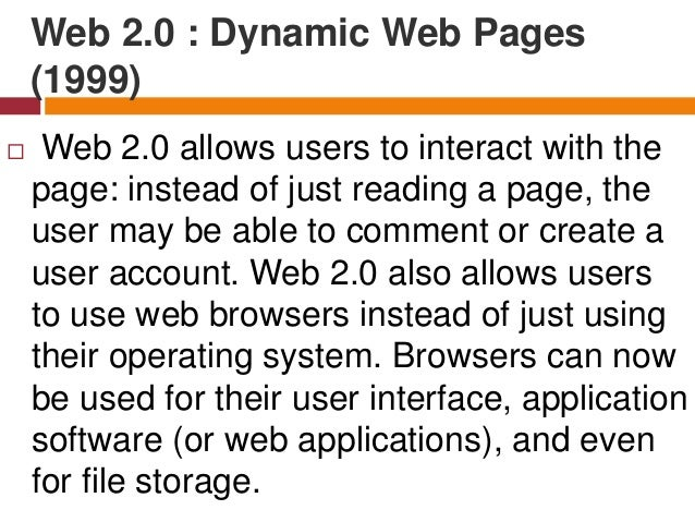 Most websites that we visit today are Web 2.0.