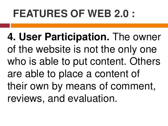 FEATURES OF WEB 2.0 : 5. Software as a Service. Users will subscribe to a software only when needed rather than purchasing...