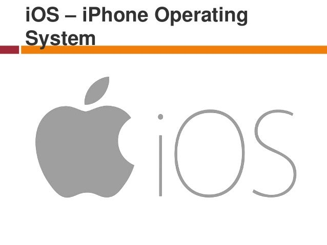 iOS – iPhone Operating System - is a mobile operating system created and developed by Apple Inc. exclusively for its hardw...