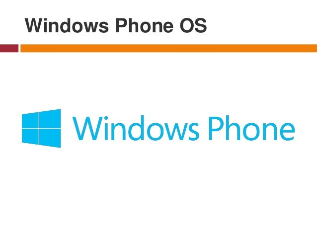 Windows Phone OS - was a family of mobile operating systems developed by Microsoft for smartphones as the replacement succ...