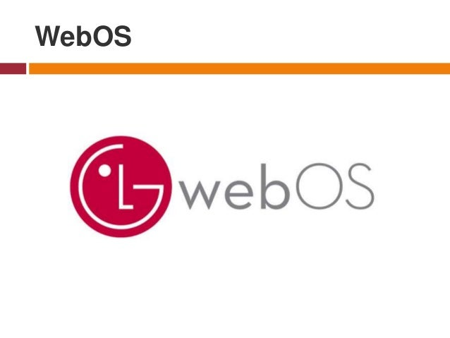 WebOS - as Open WebOS or LG WebOS, is a multitasking operating system for smart devices such as Smart TVs and it has been ...