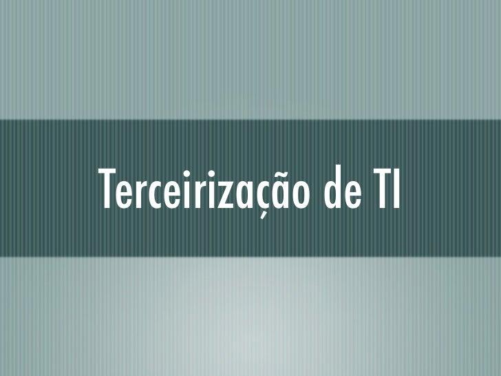 Terceirização de TI