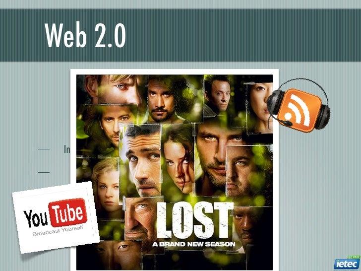 Web 2.0 Integração de mídia