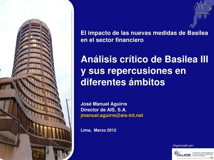 Group        El impacto de las nuevas medidas de Basilea        en el sector financiero        Análisis crítico de Basilea...