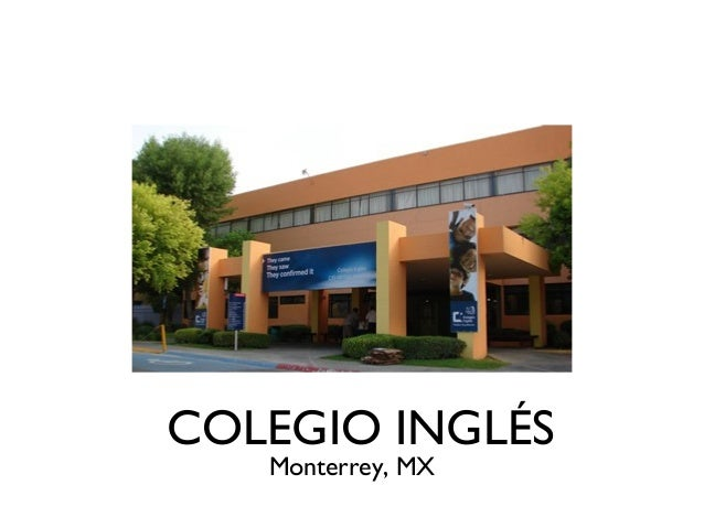COLEGIO INGLÉS Monterrey, MX