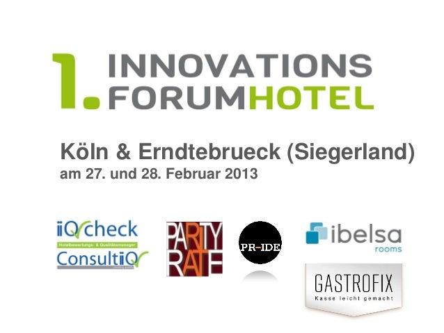Köln & Erndtebrueck (Siegerland)am 27. und 28. Februar 2013