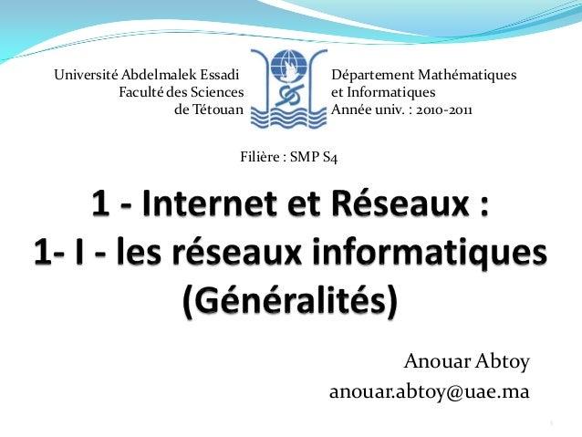 Anouar Abtoy anouar.abtoy@uae.ma Université Abdelmalek Essadi Faculté des Sciences de Tétouan Département Mathématiques et...