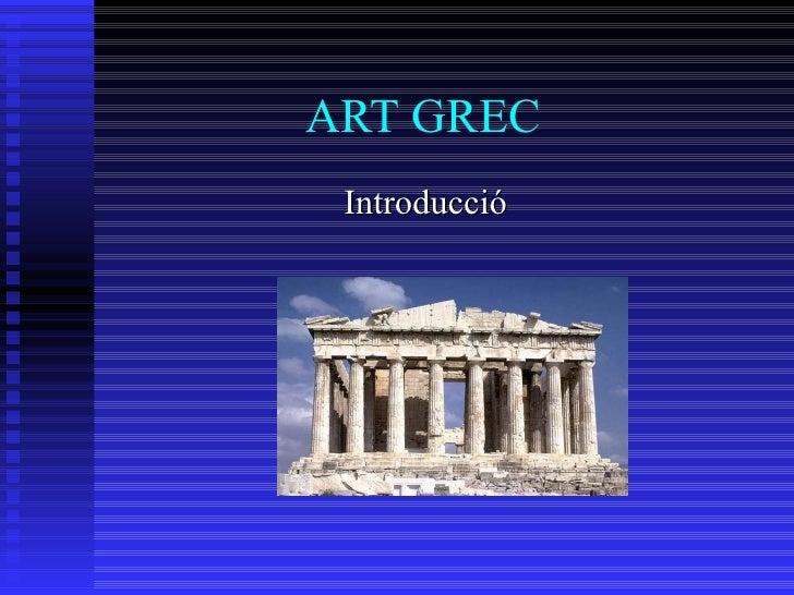 ART GREC Introducció