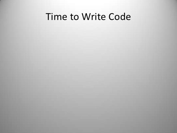 Time to Write Code<br />