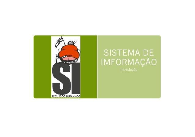 SISTEMA DE IMFORMAÇÃO Introdução