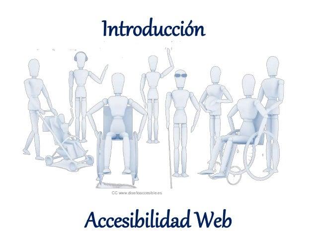 Introducción  CC www.diseñoaccesible.es  Accesibilidad Web