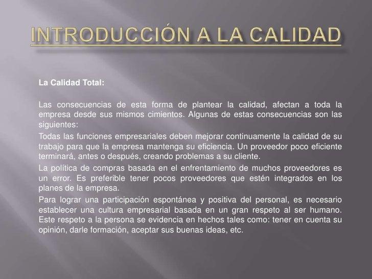 Introducción a la Calidad<br />El control de Calidad:Esta primera etapa se caracteriza por la realización de inspecciones ...