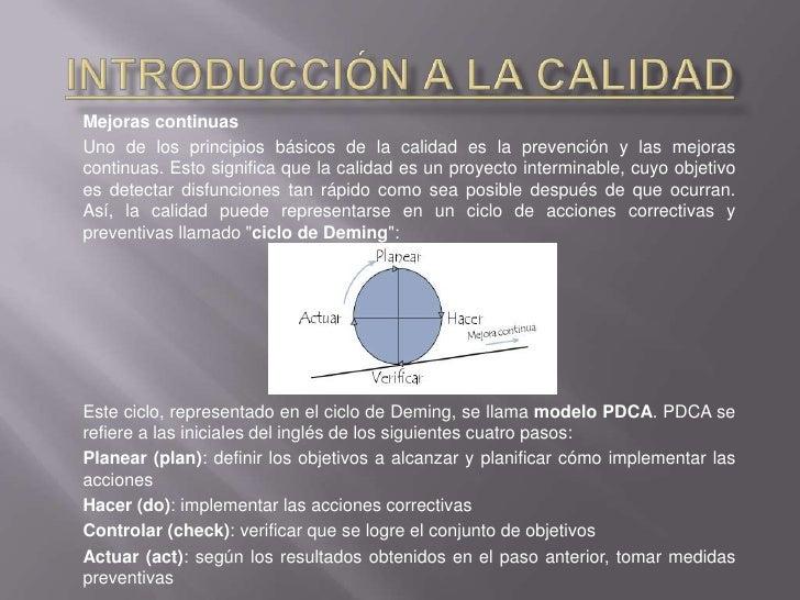 Introducción a la Calidad<br />PROCEDIMIENTO DE CALIDAD:<br />Mejorar la calidad interna y externa permite que una compañí...