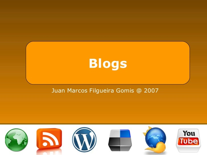 Blogs Juan Marcos Filgueira Gomis @ 2007