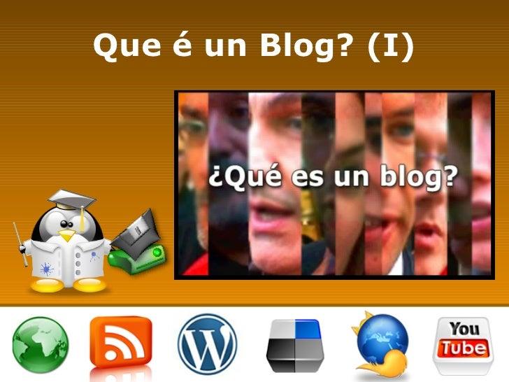 Que é un Blog? (I)