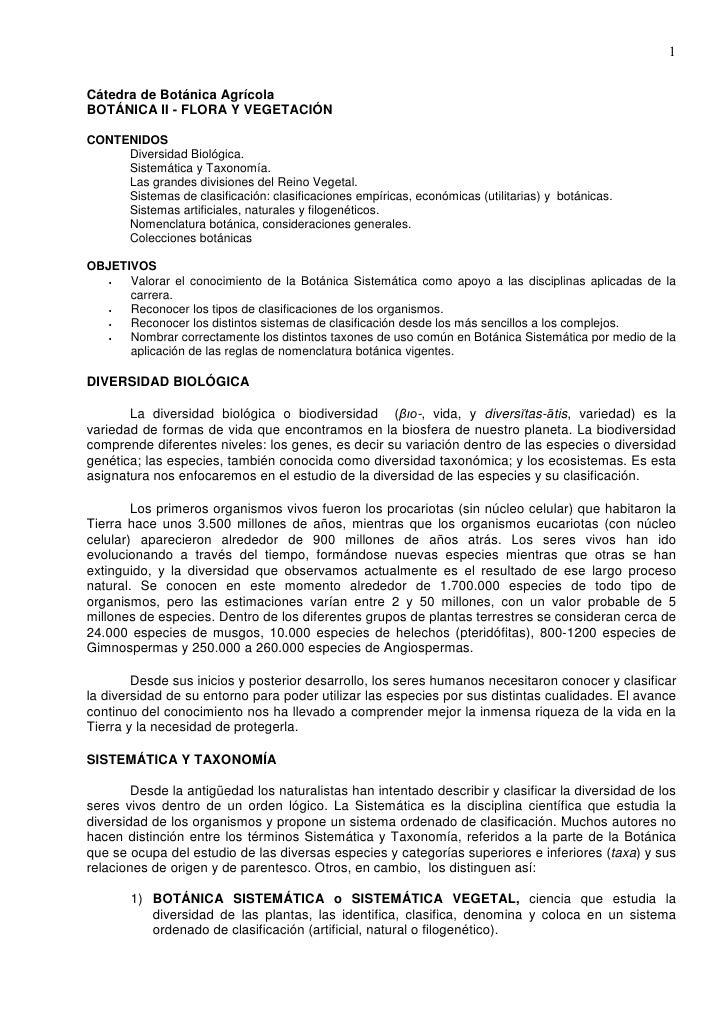 1  Cátedra de Botánica Agrícola BOTÁNICA II - FLORA Y VEGETACIÓN  CONTENIDOS      Diversidad Biológica.      Sistemática y...