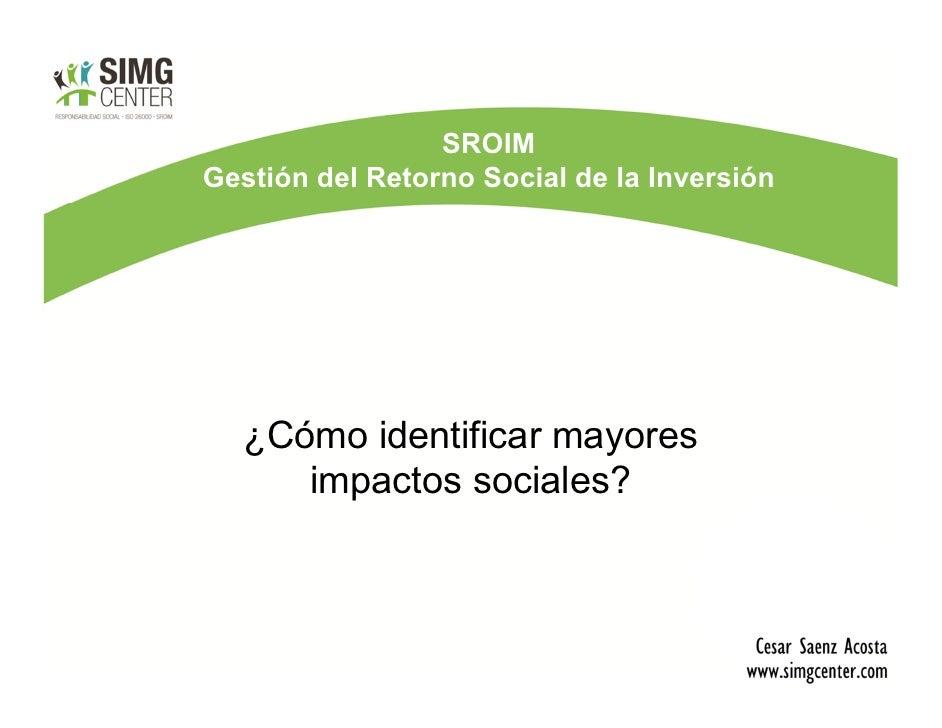 SROIM  - Cesar Saenz Acosta 1 Slide 2