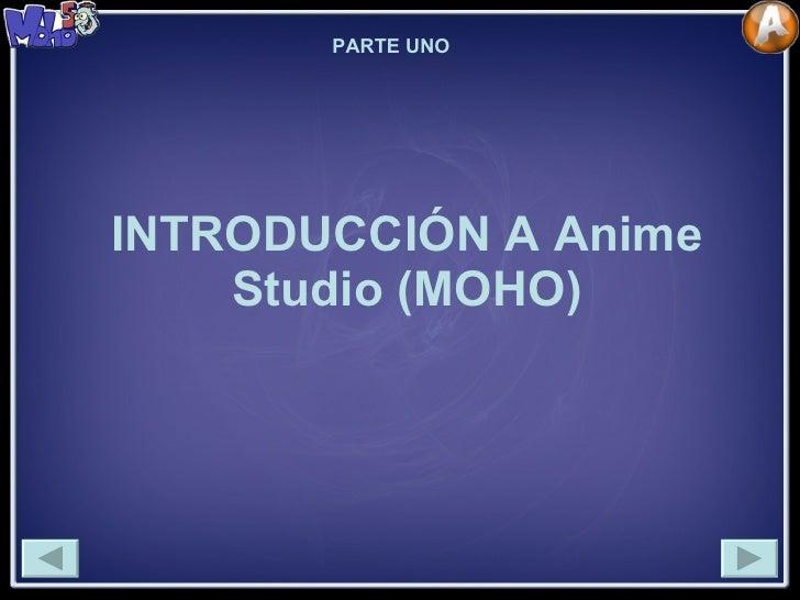 INTRODUCCIÓN A Anime Studio (MOHO) PARTE UNO