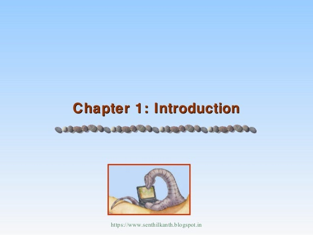 Chapter 1: IntroductionChapter 1: Introductionhttps://www.senthilkanth.blogspot.in