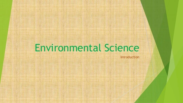 Environmental Science Introduction