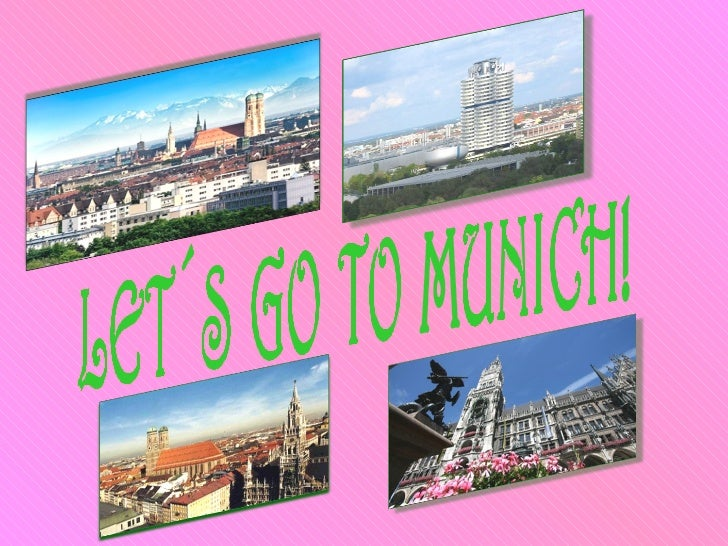 LET´S GO TO MUNICH!