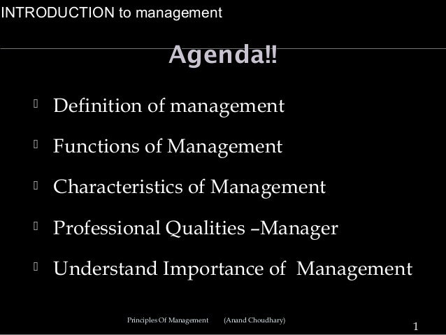 INTRODUCTION to management                           Agenda!!      Definition of management      Functions of Management...