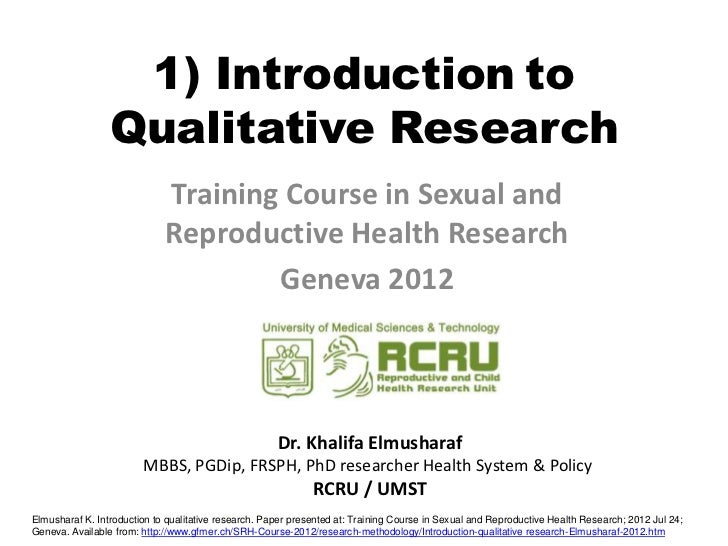 1) Introduction to                 Qualitative Research                             Training Course in Sexual and         ...