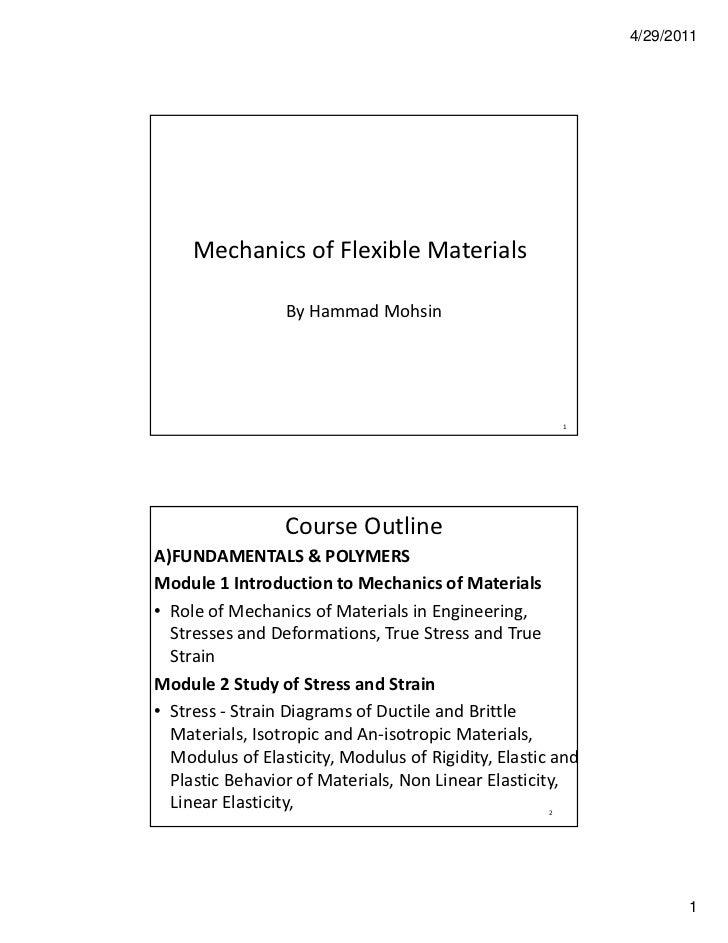 4/29/2011     MechanicsofFlexibleMaterials                 ByHammad Mohsin                                            ...
