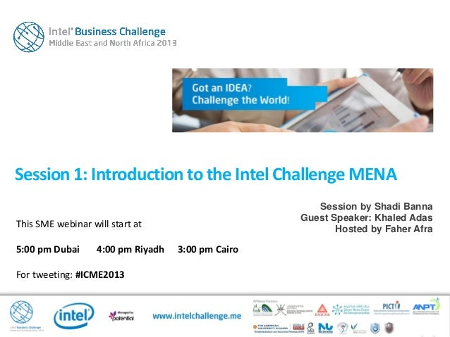 This SME webinar will start at5:00 pm Dubai 4:00 pm Riyadh 3:00 pm CairoFor tweeting: #ICME2013Session1: Introduction to t...