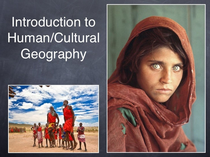 Introduction toHuman/Cultural  Geography