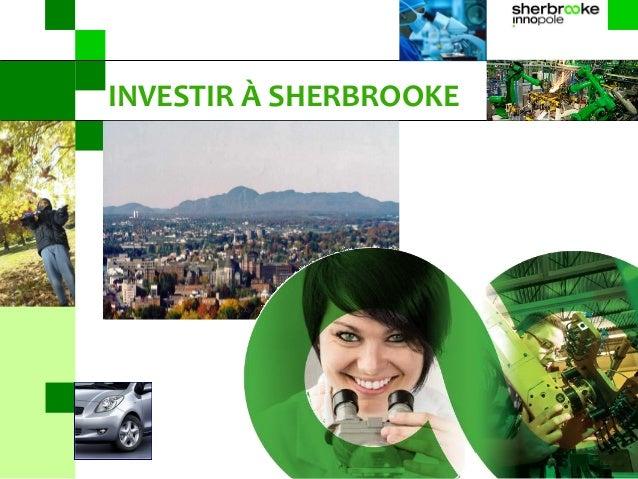 INVESTIR À SHERBROOKE