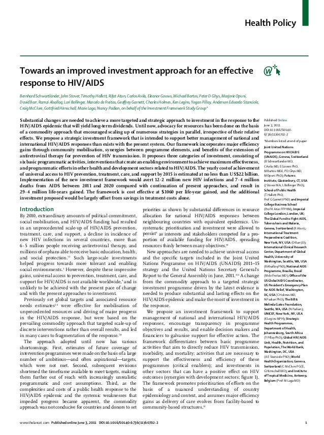 Health PolicyTowards an improved investment approach for an effectiveresponse to HIV/AIDSBernhard Schwartländer, John Stove...