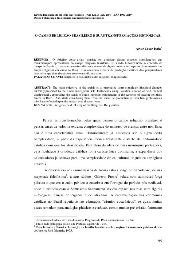 Revista Brasileira de História das Religiões – Ano I, n. 3, Jan. 2009 - ISSN 1983-2859 Dossiê Tolerância e Intolerância na...