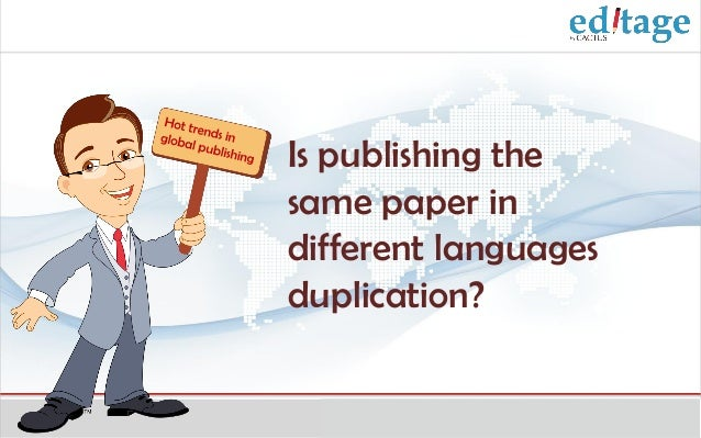 Is publishing the same paper in different languages duplication?