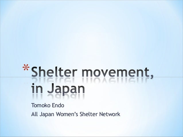 Tomoko EndoAll Japan Women's Shelter Network