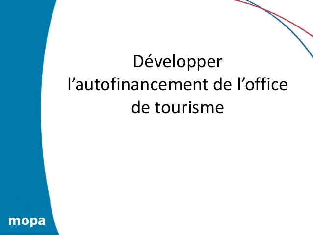 Journ e technique mopa autofinancement pistes de diversification po - Office de tourisme de soissons ...