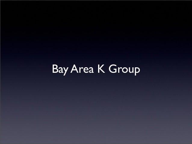 Bay Area K Group